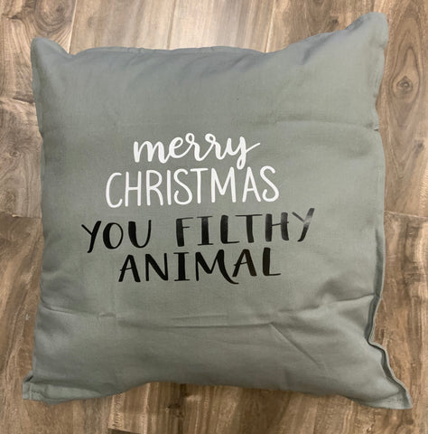 Merry Christmas you filthy animal pillow