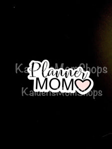 Planner Mom Die Cut
