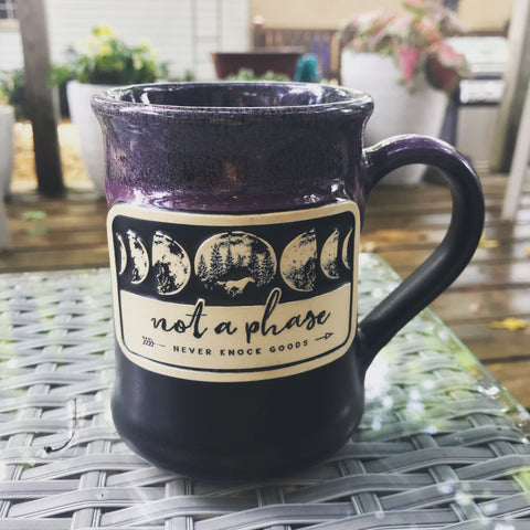 "Handmade 14oz ""Not a Phase"" Mug"