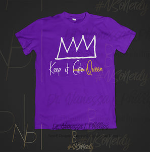 Keep It Queen-Purple Edition