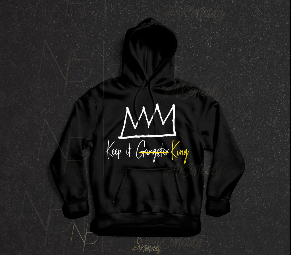 Keep It King Hoodie
