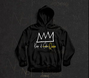 Keep It Queen Hoodie