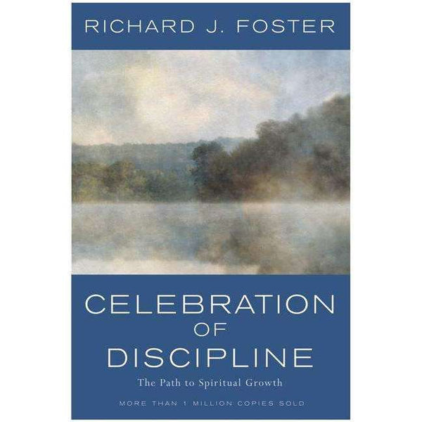 Celebration of Discipline, The Rev Ed