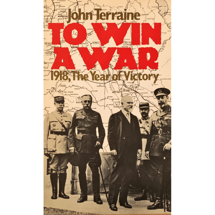 To Win A War 1918, The Year of Victory