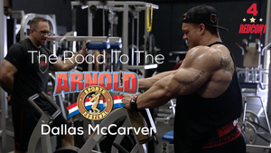 ROAD TO THE 2017 ARNOLD CLASSIC - DALLAS MCCARVER - EP.4