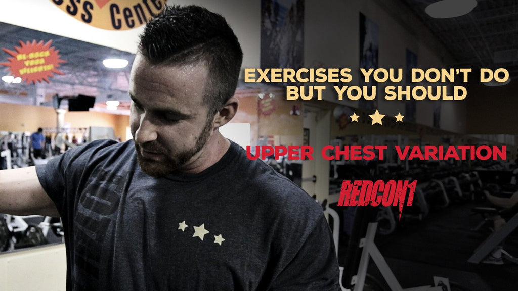 Exercises You Don't Do But You Should - Upper Chest Variation