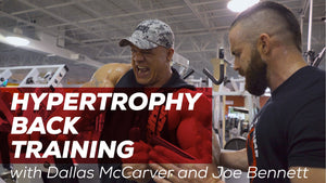 Hypertrophy Back Training with Dallas McCarver and Joe Bennett