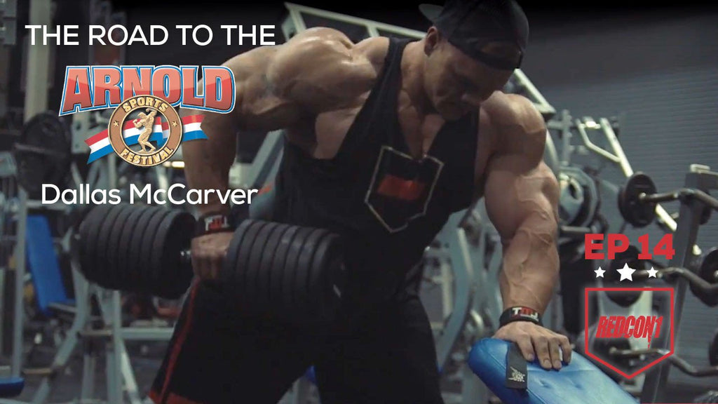 Road To The 2017 Arnold Classic - Dallas McCarver - Ep.14