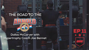 ROAD TO THE 2017 ARNOLD CLASSIC - EP.11