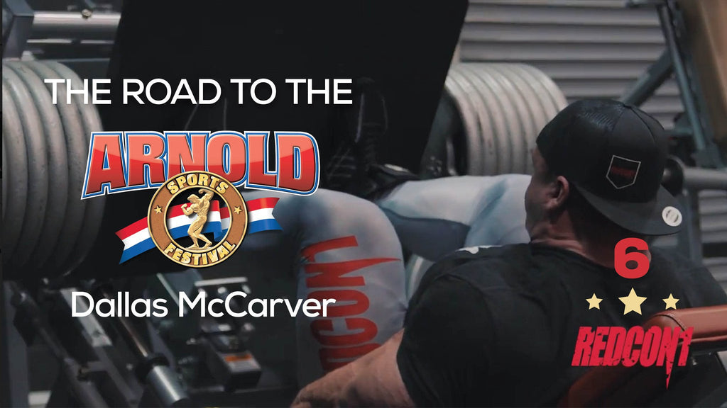 ROAD TO THE 2017 ARNOLD CLASSIC - DALLAS MCCARVER - EP.6