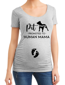 Pit Mama Promoted To Human Mama Pregnancy Maternity Shirt