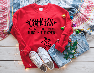 Cookies Aren't The Only Thing In The Oven Pregnancy Christmas Sweater