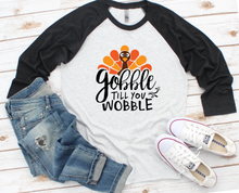 Load image into Gallery viewer, Gobble Till You Wobble Thanksgiving Turkey Raglan Shirt