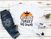 Load image into Gallery viewer, Coolest Turkey In Town Kids / Toddler Thanksgiving Fall Shirt