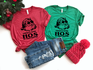 There's Some Hos in This House Christmas Shirt