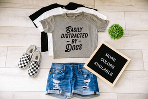Easily Distracted By Dogs Dog Crop Top Cropped T-shirt