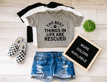 Load image into Gallery viewer, The Best Things In Life Are Rescued Dog Crop Top Cropped T-shirt
