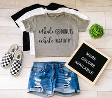 Load image into Gallery viewer, Inhale Donuts Exhale Negativity Crop Top T-shirt