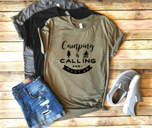 Load image into Gallery viewer, Camping Is Calling Shirt