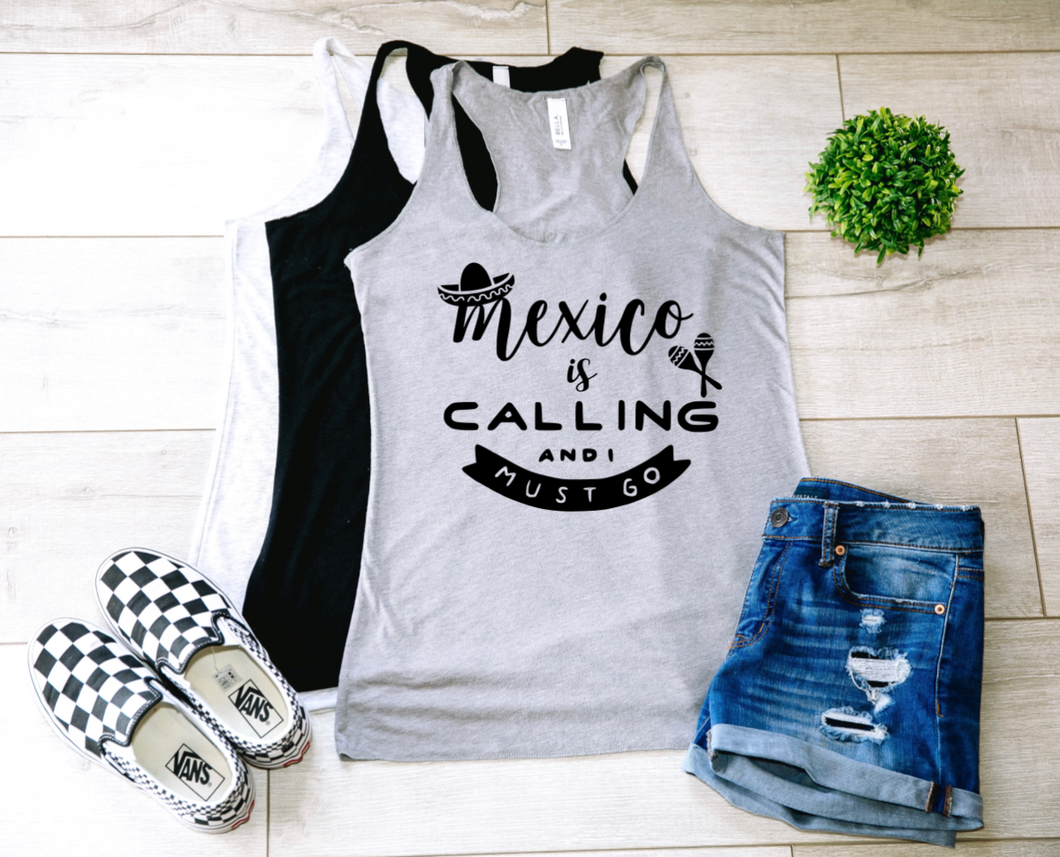 Mexico is Calling Tank-Top