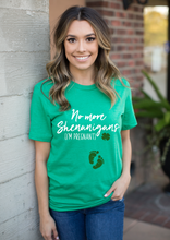 Load image into Gallery viewer, No More Shenanigans I'm Pregnant St. Patricks Pregnancy Shirt