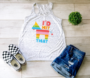 I'd Hit That Fiesta Tank Top