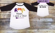 Load image into Gallery viewer, I Smell a Child Youth / Toddler Big Sister Shirt