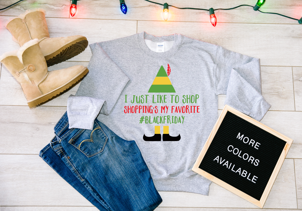 I just like to Shop Shopping's My Favorite Elf Christmas Black Friday Sweater