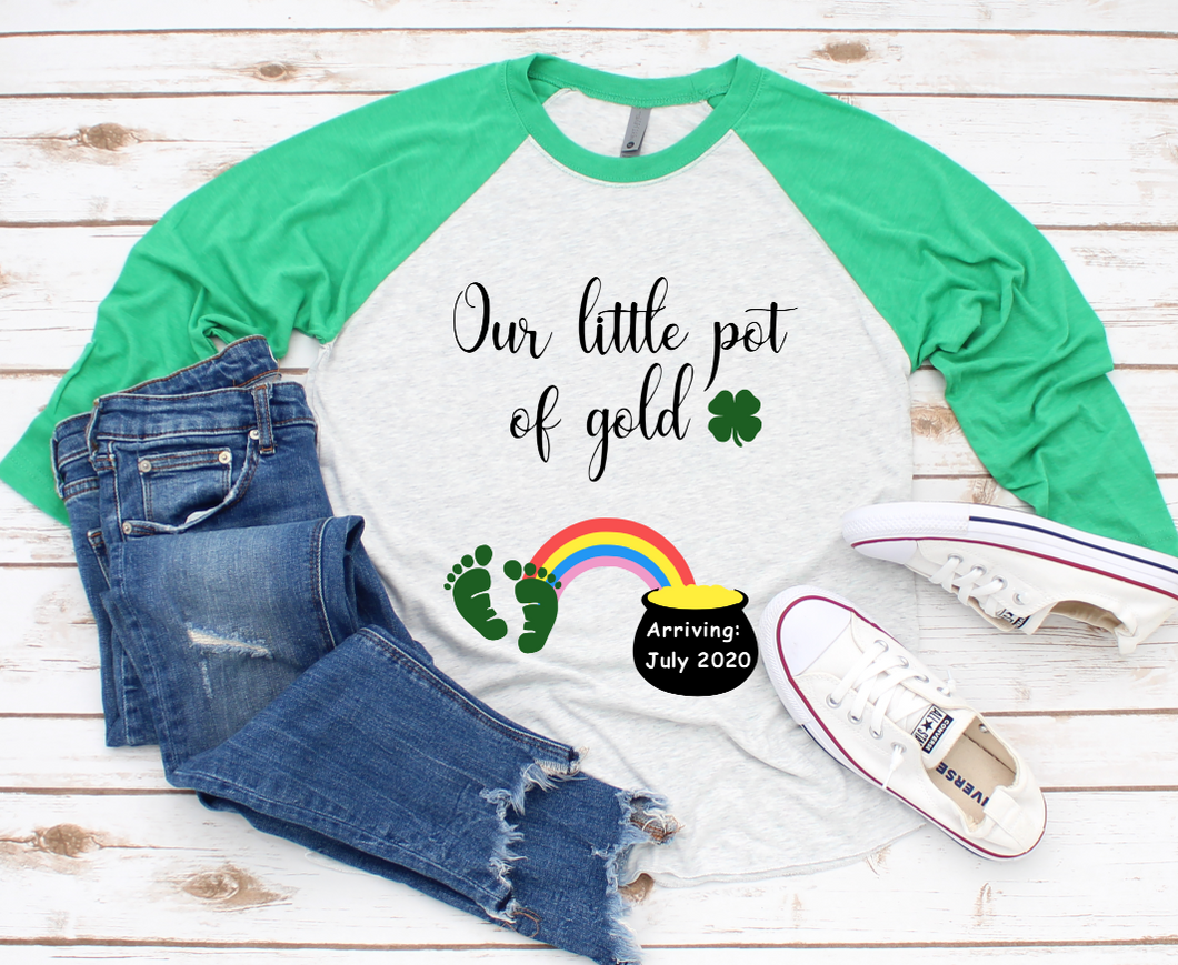 Our Little Pot of Gold St. Patricks Pregnancy Baseball Sleeve Raglan Shirt