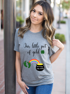 Our Little Pot of Gold St Patricks Day Pregnancy Shirt