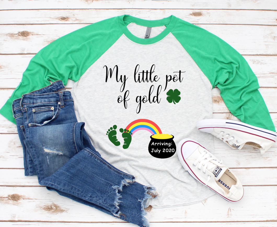 My Little Pot of Gold St. Patricks Pregnancy Baseball Sleeve Raglan Shirt