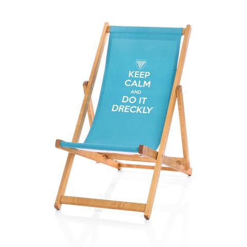 Hardwood Deckchairs - Keep Calm and Do It Dreckly