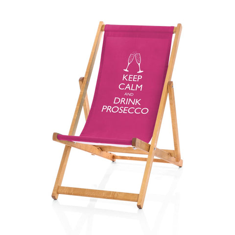 Hardwood Deckchairs - Keep Calm and Drink Prosecco