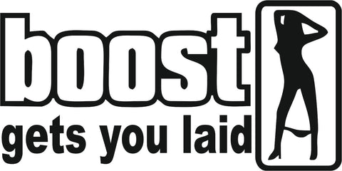 Boost Gets You Laid 13cmx7cm