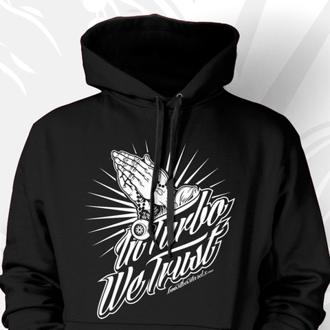 "Hoodie ""In Turbo we Trust"" by Boost Bastards"