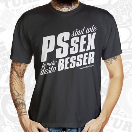 "T-Shirt ""PS sind wie SEX"" by Boost Bastards"