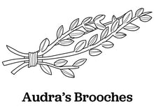 Audra's Brooches