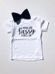 Sassy Pants design on white kids t-shirt.