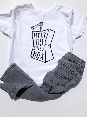 Hold My Juice Box design on white kids t-shirt.