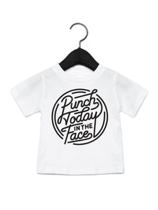 Punch Today in the Face Tshirt