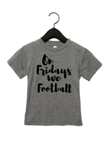 On Fridays we Football Tshirt
