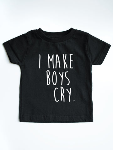 I Make Boys Cry Tshirt