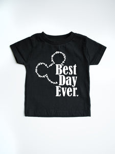 Best Day Ever Tshirt