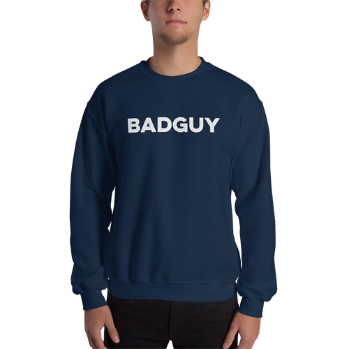 'BADGUY' Sweatshirt