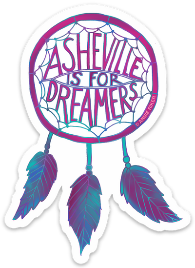 Asheville Is For Dreamers Sticker