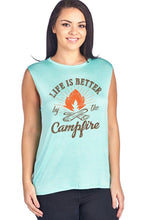 Load image into Gallery viewer, Life Is Better By The Campfire Muscle Tank Top
