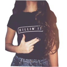 Load image into Gallery viewer, Killin It Cotton Women T-shirt Tops Tee White Black Short Sleeve Tshirts