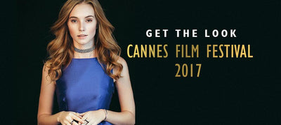 Get The Look: Cannes Film Festival 2017