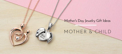 Mother's Day Gift Ideas: Mother And Child Jewelry