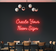 Create your own neon sign for your startup, office, restaurant, shop